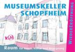 Wiedereröffnung Museumskeller (c) Spielbühne Schopfheim